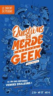 Questions de Merde - Extension Spécial Geek-Avant