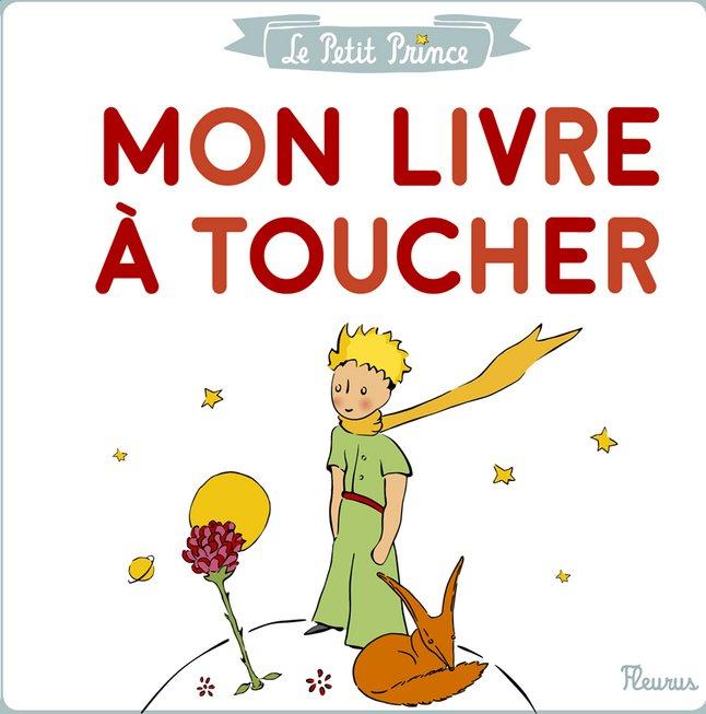 Le Petit Prince Mon Livre A Toucher