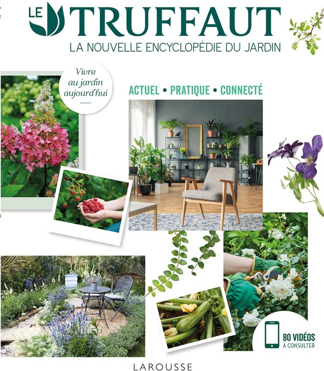 Le Truffaut - La nouvelle encyclopédie du jardin | DreamLand